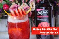 Hướng Dẫn Pha Chế Cho Mùa Yêu Thương 14 tháng 2 - Orange Berry