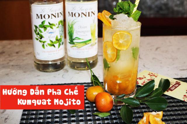 Hướng Dẫn Pha Chế Kumquat Mojito